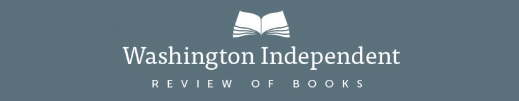 Go to the Washington Independent Review of Books home page